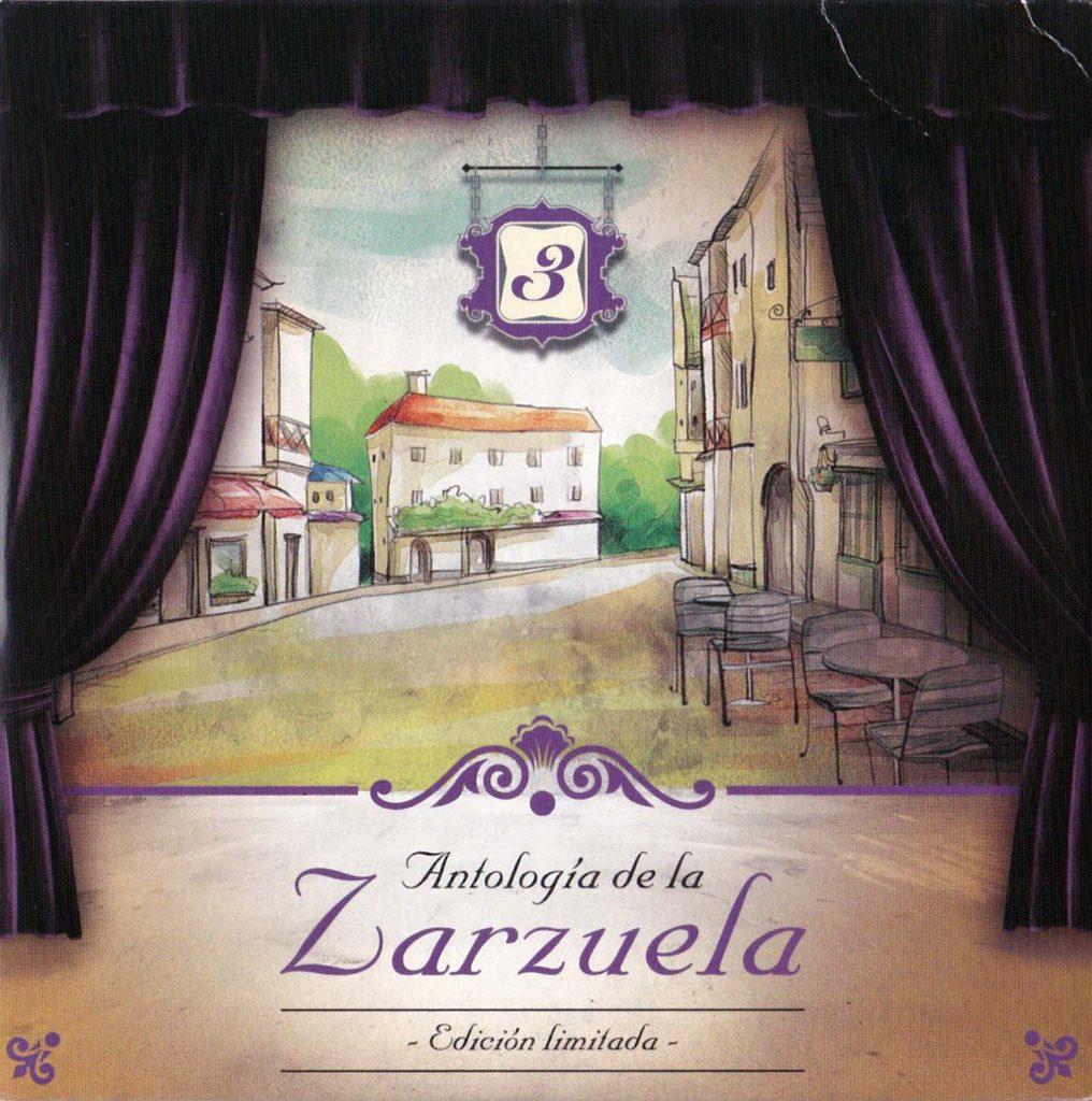Antología de la zarzuela, 3
