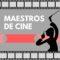 Maestros de Cine